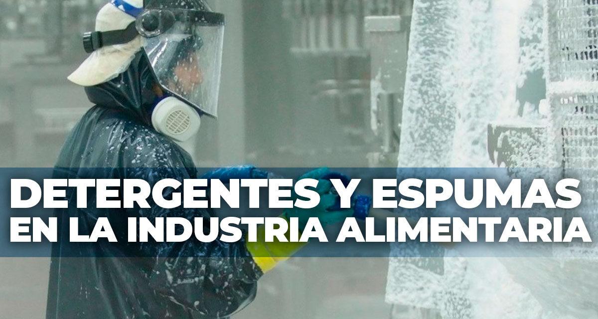 Detergentes y espumas en la industria alimentaria.